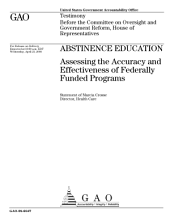 Abstinence Education: Assessing the Accuracy and Effectiveness of Federally Funded Programs: Congressional Testimony