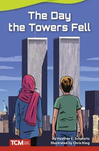 The Day the Towers Fell Book