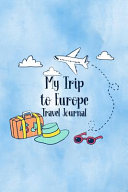 My Trip To Europe Travel Journal