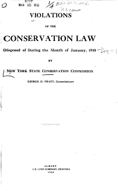 Violations of the Conservation Law Disposed of During the Month