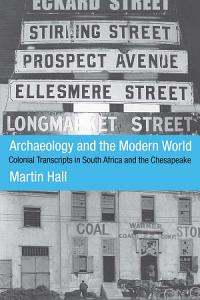 Archaeology and the Modern World PDF