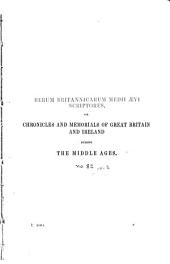 """Chronicles of the reigns of Stephen, Henry II., and Richard I: The """"Gesta Stephani regis Anglorum"""""""