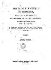 Tratado elemental de aritmetica: compuesta en francés para uso de la Escuela Central de las Cuatro Naciones