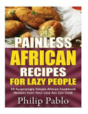 Painless African Recipes for Lazy People PDF
