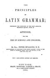 The Principles of Latin Grammar ...