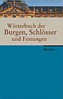 W  rterbuch der Burgen  Schl  sser und Festungen PDF