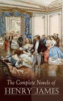 The Complete Novels of Henry James PDF