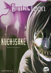 Fantasteen Kuchisake