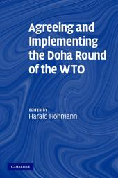 Agreeing and Implementing the Doha Round of the WTO