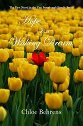 Hope Is A Waking Dream Book PDF