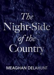 The Night Side of the Country