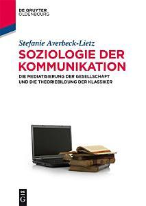 Soziologie der Kommunikation PDF