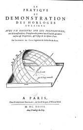 La Pratique et démonstration des horloges solaires. Avec un Discours sur les proportions... par Salomon de Caus...