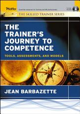 The Trainer s Journey to Competence PDF