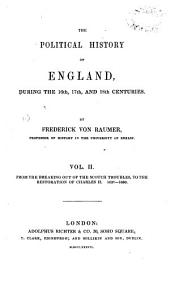 The Political History of England: From the breaking out of the Scotch troubles, to the restoration of Charles II, 1637-1660