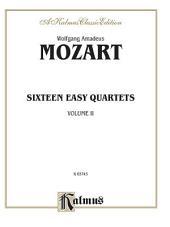Sixteen Easy String Quartets, K. 155, 156, 157, 158, 159, 160, 168, 169, 170, 171,172, 173, 285, 298, 370, 546: String Quartet