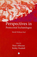 Perspectives in Pentecostal Eschatologies PDF