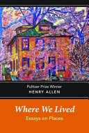 Where We Lived  Essays on Places Book