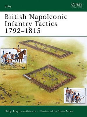 British Napoleonic Infantry Tactics 1792   1815