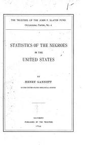 Statistics of the Negroes in the United States