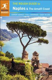 The Rough Guide to Naples and the Amalfi Coast