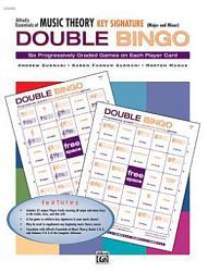 Essentials of Music Theory: Key Signature Double Bingo (Major and Minor)