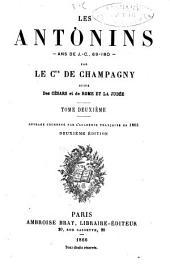 Les Antonins--: ans de J. C., 69-180--, Volume2