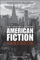 The Twentieth Century American Fiction Handbook PDF