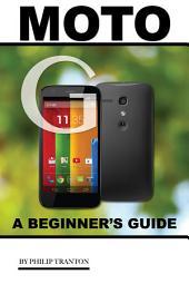 Moto G: A Beginner's Guide