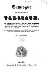 Catalogue d'une belle collection de tableaux: 6 Juillet 1835 ... vente publique ... à Gand par ... De Porre et Verhulst