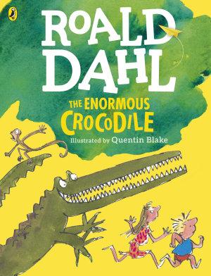 The Enormous Crocodile  Colour Edition