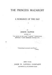 The Princess Mazaroff: A Romance of the Day