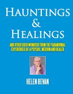Hauntings and Healings