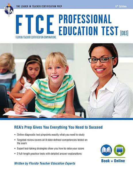 Ftce Professional Education Rea Florida Teacher Certification Examination