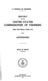Annual Report of the Commissioner of Fisheries to the Secretary of Commerce for the Fiscal Year Ended ...: Issues 877-881; Issue 884; Issues 888-892