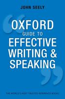 Oxford Guide to Effective Writing and Speaking PDF