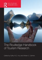 The Routledge Handbook of Tourism Research PDF
