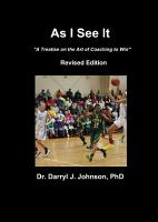 As I See It  The Art of Coaching to Win  Revised Edition PDF