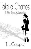 Take a Chance   Other Stories of Starting Over PDF