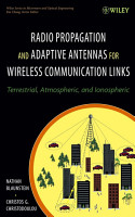 Radio Propagation and Adaptive Antennas for Wireless Communication Links PDF