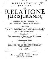 Dissertatio Juridica De Relatione JurisJurandi