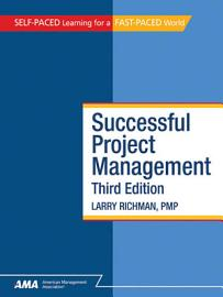 Successful Project Management  Third Edition