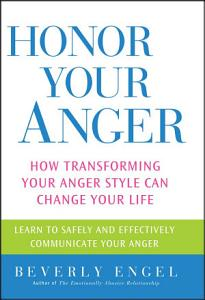 Honor Your Anger Book