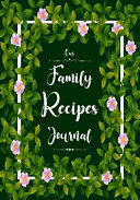 Our Family Recipes Journal  Blank Cookbook Recipes Notes Cooking