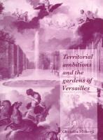Territorial Ambitions and the Gardens of Versailles PDF