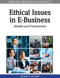 Ethical Issues In E Business Models And Frameworks Book PDF