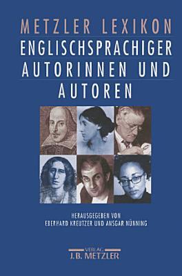 Metzler Lexikon englischsprachiger Autorinnen und Autoren PDF