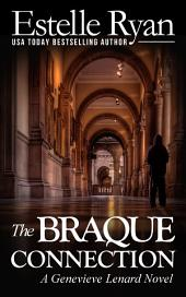 The Braque Connection (Book 3): A Genevieve Lenard Novel