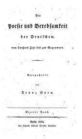 Die Poesie und Beredsamkeit der Deutschen von Luthers zeit bis zur Gegenwart: Band 4