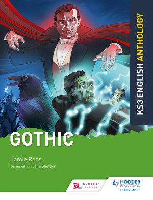 Key Stage 3 English Anthology  Gothic